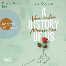 DeLuca, A History of Us - Vom ersten Moment an (Cover)